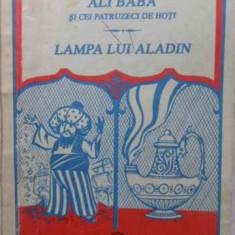 Ali Baba Si Cei Patruzeci De Hoti. Lampa Lui Aladin - Necunoscut, 408617 - Carte Basme