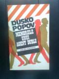 Dusko Popov - Memoriile unui agent dublu (Editura Humanitas, 1990)