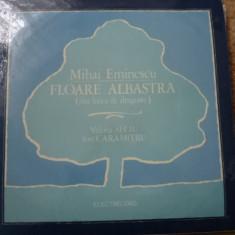 Mihai eminescu floare albastra recita caramitru valeria seciu disc vinyl lp - Muzica soundtrack electrecord, VINIL