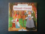 FRATII GRIMM - HANSEL SI GRETEL, Alta editura