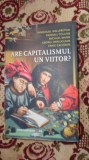 Are capitalismul un viitor 300pag/an 2015- Immanuel Wallerstein