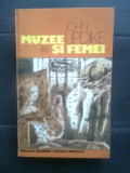 John Updike - Muzee si femei (Editura Univers, 1980)
