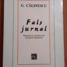 G. Calinescu. Fals Jurnal - Intocmit si prefatat de Eugen Simion - Eseu