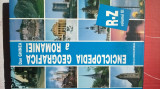 ENCICLOPEDIA GEOGRAFICA A ROMANIEI