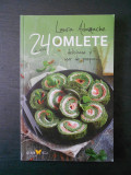 LAURA ADAMACHE - 24 OMLETE DELICIOASE SI USOR DE PREPARAT