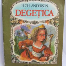 (T) Degetica - H. Ch. Andersen, 1984, carte copii, Editura Ion Creanga - Carte de povesti