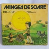 (T) Mingea de soare - Mircea Pop, 1983, carte copii, Editura Ion Creanga - Carte de povesti