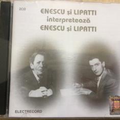 Enescu si Lipatti Interpreteaza Enescu si Lipatti 2 cd dublu disc muzica clasica, electrecord