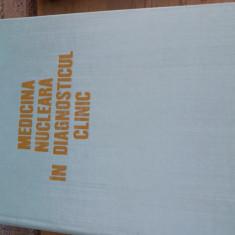 Carte Medicina nucleara in diagnosticul clinic - Carte Diagnostic si tratament