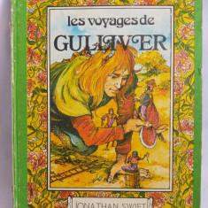 (T) Les voyages de Gulliver - Jonathan Swift, limba franceza, 1985 carte copii