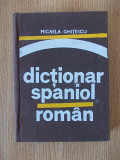 GHITESCU- DICTIONAR SPANIOL ROMAN- cartonata