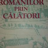N. IORGA - ISTORIA ROMANILOR PRIN CALATORI - Istorie