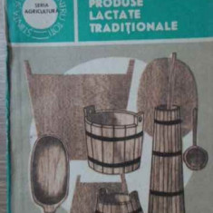 Produse Lactate Traditionale - George Chintescu, 403556 - Carte Retete culinare internationale