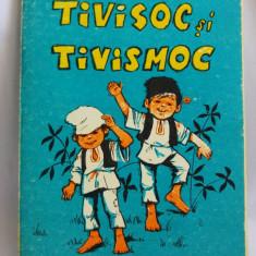 (T) Tivisoc si tivismoc - C.S. Nicolaescu-Plopsor, 1987, carte copii - Carte de povesti
