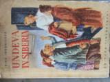 UNDEVA IN SIBERIA - IRINA IROSNICOVA - 1951 - ILUSTRATII MARIA CONSTANTIN