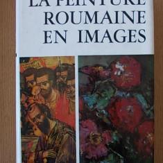 PICTURA ROMANEASCA IN IMAGINI- DRAGUT, in franceza, 1111 reproduceri - Album Pictura