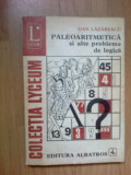 g3 Dan Lazarescu - Paleoaritmetica Si Alte Probleme De Logica