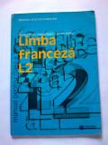 Limba franceză, manual ptr. clasa XI-a - Mariana Popa, Angela Soare, Clasa 11, Limba Franceza