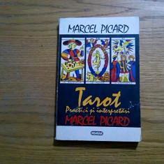 TAROT * Practici si Interpretari - Marcel Picard - Editura Nemira, 1994, 301 p. - Carte paranormal