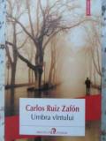 Umbra Vantului - Carlos Ruiz Zafon ,403909