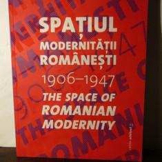 Carmen Popescu - Spatiul Modernitatii Romanesti - Carte Arhitectura