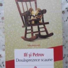 Douasprezece Scaune - Ilf Si Petrov, 403801 - Roman