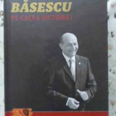 Pe Calea Victoriei - Traian Basescu In Dialog Cu Radu Moraru (nasul), 403810 - Carte Politica