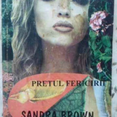 Pretul Fericirii - Sandra Brown, 404039 - Roman dragoste
