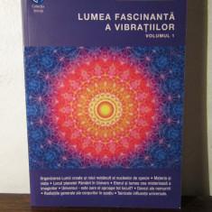 Lumea fascinanta a vibratiilor vol.1 - Henri Chretien - Carte dezvoltare personala