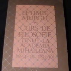 Curs de filosofie tinut la Academia Mihaileana: 1834-35; 1835-36 / Eftimie Murgu