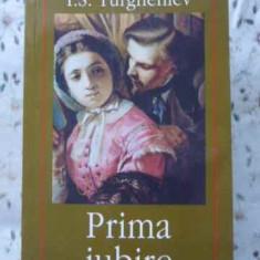 Prima Iubire - I.s. Turgheniev, 403654 - Roman