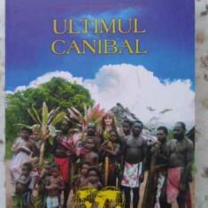 Ultimul Canibal - Hanna Bota, 403774 - Carte Geografie