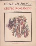 ELENA VACARESCU - CANTEC ROMANESC (ED. BILINGVA ROMANA - FRANCEZA) ILUSTRATII