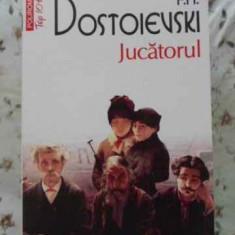 Jucatorul - F.m. Dostoievski, 403630 - Roman