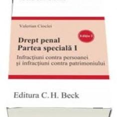Valerian cioclei drept penal partea speciala I, editia 2 2017 - Carte Drept penal