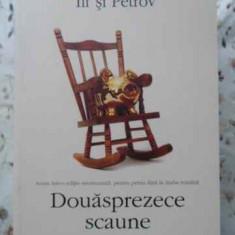 Douasprezece Scaune - Ilf Si Petrov, 403870 - Roman