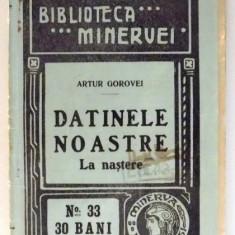 DATINELE NOASTRE LA NASTERE de ARTUR GOROVEI