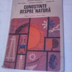 CUNOSTINTE DESPRE NATURA MANUAL CLASA IV MARIA SOIGAN/CONSTANTA TEODORESCU 1990 - Manual scolar, Clasa 2, Romana