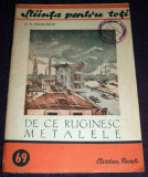 De ce ruginesc metalele, Stiinta pentru toti, ARLUS Cartea Rusa 1952, ilustratii, Alta editura