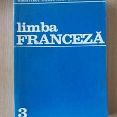 LIMBA FRANCEZA- MINISTERUL COMERTULUI EXTERIOR, VOL III, CRISTESCU - Curs Limba Franceza