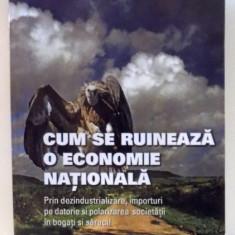 CUM SE RUINEAZA O ECONOMIE NATIONALA de DIONYSIUS FOTA, 2007 - Carte Marketing