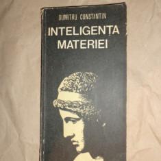 Inteligenta materiei 346pagini- Dumitru Dulcan - Carte Filosofie