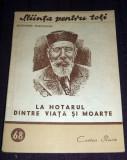 La hotarul dintre viata si moarte, Stiinta pentru toti, Cartea Rusa 1952, Alta editura