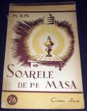 Soarele de pe masa, Stiinta pentru toti, Cartea Rusa 1949, ilustratii, Alta editura