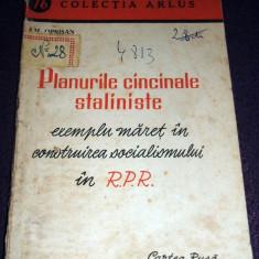 Planurile cincinale staliniste - exemplu maret in RPR, Cartea Rusa 1951 - Carte Epoca de aur