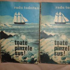 Toate panzele sus  ( editie ne varietur ) 2 vol./421+423pag- Radu Tudoran