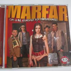 Rar! Cd Marfar albumul Las-o ba,ca merge asa(parerea mea) 2004