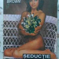 Seductie - Sandra Brown, 404348 - Roman dragoste