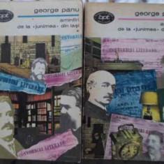 Amintiri De La Junimea Din Iasi Vol.1-2 - George Panu, 404314 - Biografie
