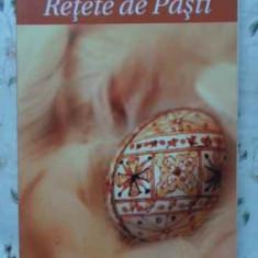 Retete De Pasti - Simona Lazar, Simona Chiriac, 404221 - Carte Retete culinare internationale